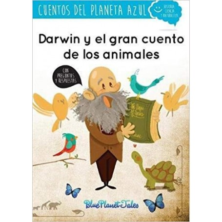 DARWIN Y EL GRAN CUENTO DE LOS ANIMALES TAPA BLAND