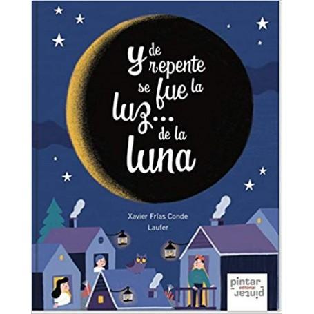 LIBRO Y DE REPENTE SE FUE LA LUZ... DE LA LUNA