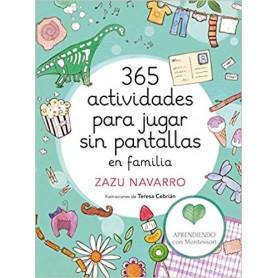 365 ACTIVIDADES PARA JUGAR SIN PANTALLAS - MONTESSORI