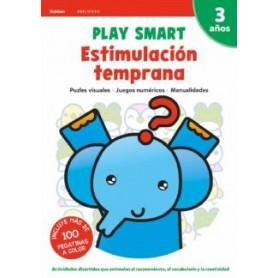 LIBRO PLAY SMART : ESTIMULACIÓN TEMPRANA. 3 AÑOS