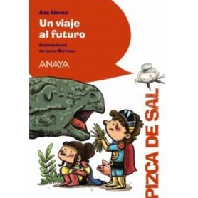 UN VIAJE AL FUTURO. ANAYA