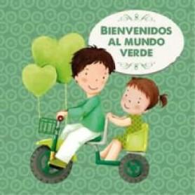 LIBRO BIENVENIDOS AL MUNDO VERDE + PINTURAS