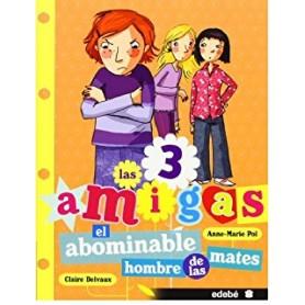 EL ABOMINABLE HOMBRE DE LAS MATES (LAS TRES AMIGAS