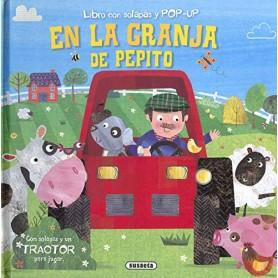 EN LA GRANJA DE PEPITO (LIBRO CON SOLAPAS Y POP-UP